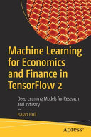 Machine Learning for Economics and Finance in TensorFlow 2