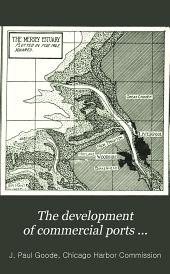 The development of commercial ports ...: What the ports of Europe are doing ... Chicago's commercial opportunity