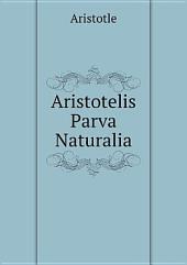 Aristotelis Parva Naturalia