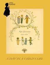 1881年英语童书绘本 A Day In A Child's Life(童年生活的一天): 童谣集