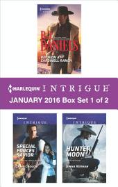 Harlequin Intrigue January 2016 - Box Set 1 of 2: Reunion at Cardwell Ranch\Special Forces Savior\Hunter Moon