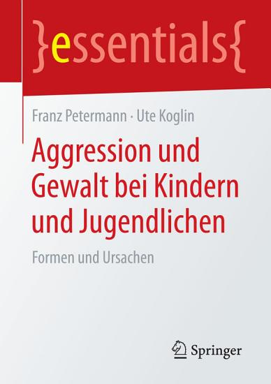 Aggression und Gewalt bei Kindern und Jugendlichen PDF