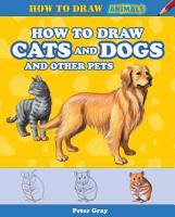 How to Draw Cats and Dogs and Other Pets PDF