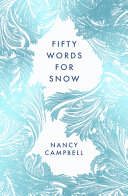 Download Fifty Words for Snow Book
