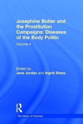 Josephine Butler and the Prostitution Campaigns  Child prostitution and the age of consent PDF