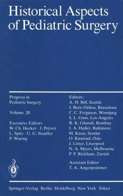 Historical Aspects of Pediatric Surgery