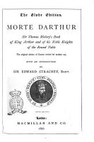 Morte Darthur Sir Thomas Malory  s Book of King Arthur and of His Noble Knights of the Round Table by Edward Strachey PDF