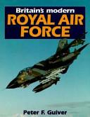 Britain s Modern Royal Air Force