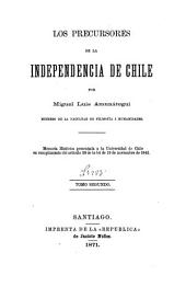 Los precursores de la independencia de Chile: Volume 2