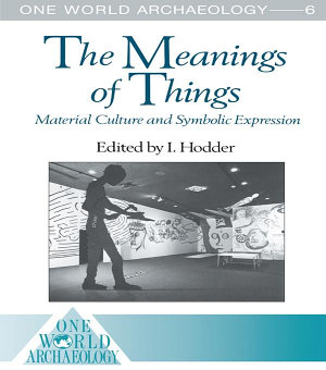 The Meanings of Things PDF