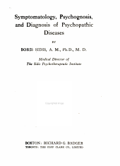 Symptomatology, Psychognosis, and Diagnosis of Psychopathic Diseases