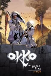 Okko Vol. 4: The Cycle of Fire OGN: Volume 4