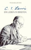 C S  Lewis   Ein Leben in Briefen PDF