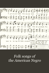 Folk songs of the American Negro