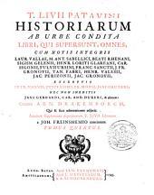 T. Livii Patavini Historiarum ab urbe condita libri, qui supersunt, omnes, cum notis integris Laur. Vallae, M. Ant. Sabellici [e.a.]; excerptis Petr. Nannii, Justi Lipsii [e.a.]. Curante Arn. Drakenborch, qui & suas adnotationes adjecit. Accedunt Supplementa deperditorum T. Livii librorum a Joh. Freinshemio concinnata: Volume 5