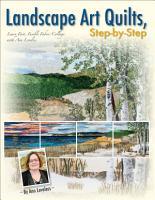 Landscape Art Quilts  Step by Step PDF