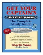 Get Your Captain's License, Fourth Edition: Edition 4