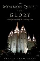 The Mormon Quest for Glory PDF