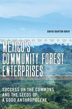 Mexico's Community Forest Enterprises