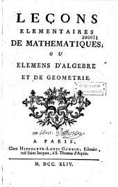 Leçons élémentaires d'algèbre, ou Elémens d'algèbre et de géométrie
