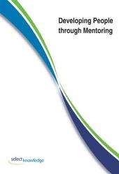 Developing People through Mentoring