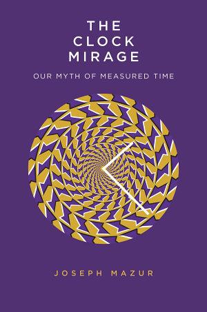 The Clock Mirage