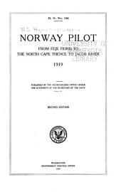 Norway pilot: from Feje fiord to the North Cape thence to Jacob River, 1919