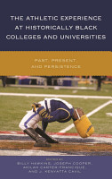 The Athletic Experience at Historically Black Colleges and Universities PDF