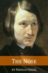 The Nose (Annotated with Biography)