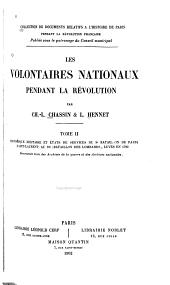 Les volontaires nationaux pendant la révolution: Historique militaire et états de services du 9e bataillon de Paris (Saint-Laurent) au 18e (bataillon des Lombards), levés en 1792