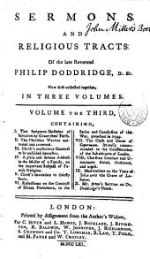 Sermons and religious tracts of the late Reverend Philip Doddridge: Volume 3