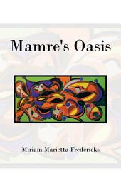 Mamre's Oasis: God's Sustenance in Deprivation