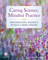 Caring Science  Mindful Practice PDF