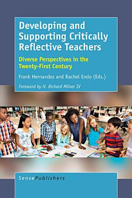 Developing and Supporting Critically Reflective Teachers
