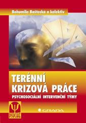 Terénní krizová práce: Psychosociální intervenční týmy