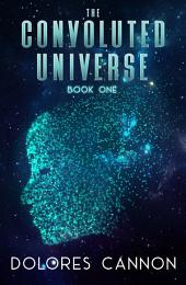 The Convoluted Universe: Book 1: Volume 1
