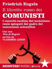 Il libretto rosso dei comunisti: I concetti cardine del socialismo reale spiegati dal padre del comunismo scientifico