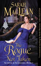 The Rogue Not Taken: Scandal & Scoundrel