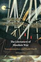 The Literature of Absolute War PDF