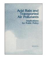 Acid rain and transported air pollutants   implications for public policy  PDF