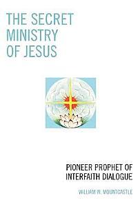 The Secret Ministry of Jesus PDF