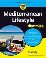Mediterranean Lifestyle For Dummies