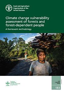 Climate change vulnerability assessment of forests and forest dependent people PDF