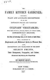 Family Kitchen Gardener: Containing Plans & Accurate Descriptions of All Differnt Species & Varieties of Culinary Vegetables