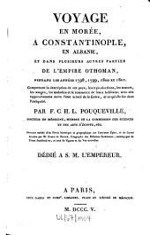 Voyage en Morée, en Constantinople, en Albanie et dans plusieurs autres parties de l'empire othoman: pendant les années 1798 - 1801. T. 3