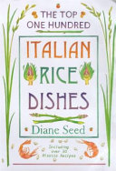 The Top One Hundred Italian Rice Dishes