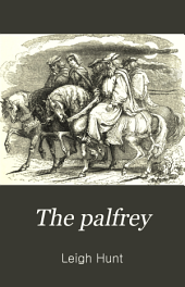 The Palfrey: A Love-story of Old Times