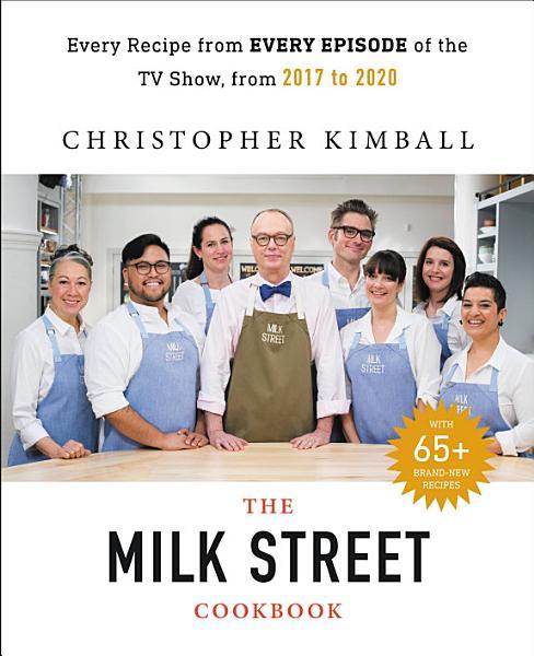 Download The Complete Milk Street TV Show Cookbook  2017 2019  Book