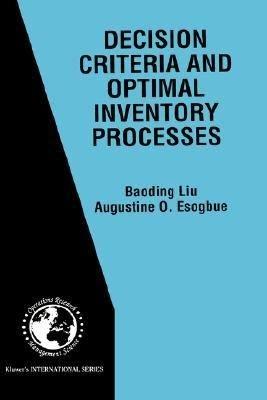 Decision Criteria and Optimal Inventory Processes PDF