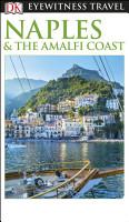 DK Eyewitness Naples and the Amalfi Coast PDF